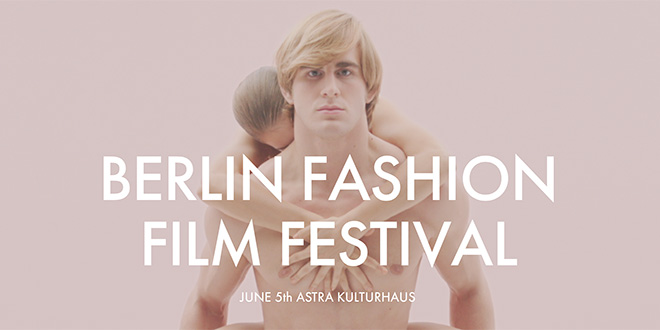 Berlin Fashion Film Festival 2015
