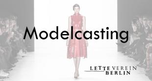 Open Model Casting Berlin 2016 lette verein