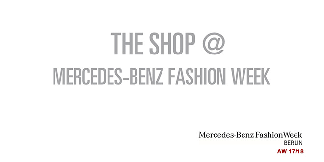 THE SHOP @ MBFW Berlin 2017