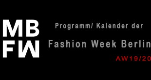 Programm der Berlin Fashion Week Herbst Winter 2019