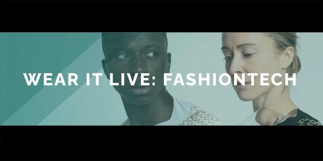 FashionTech Summit von Wear It Live