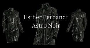 "ESTHER PERBANDT zeigt 3D-Modenschau ""ASTRO NOIR"""