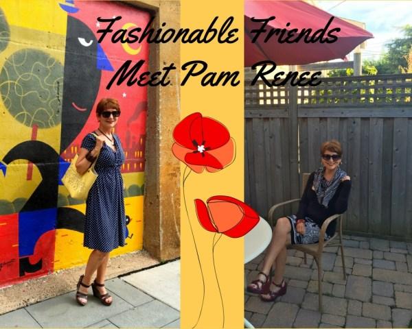 fashionable-friends-meet-pam-renee-1