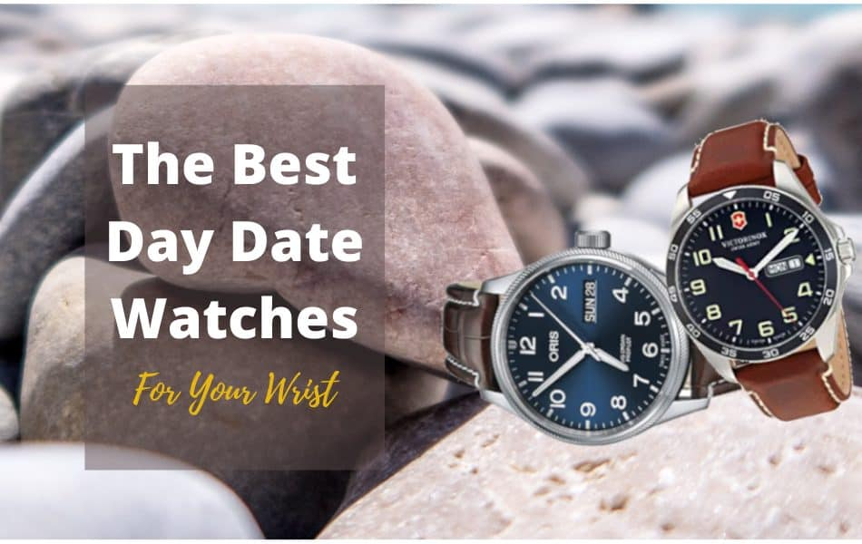 The Best Day Date Watches