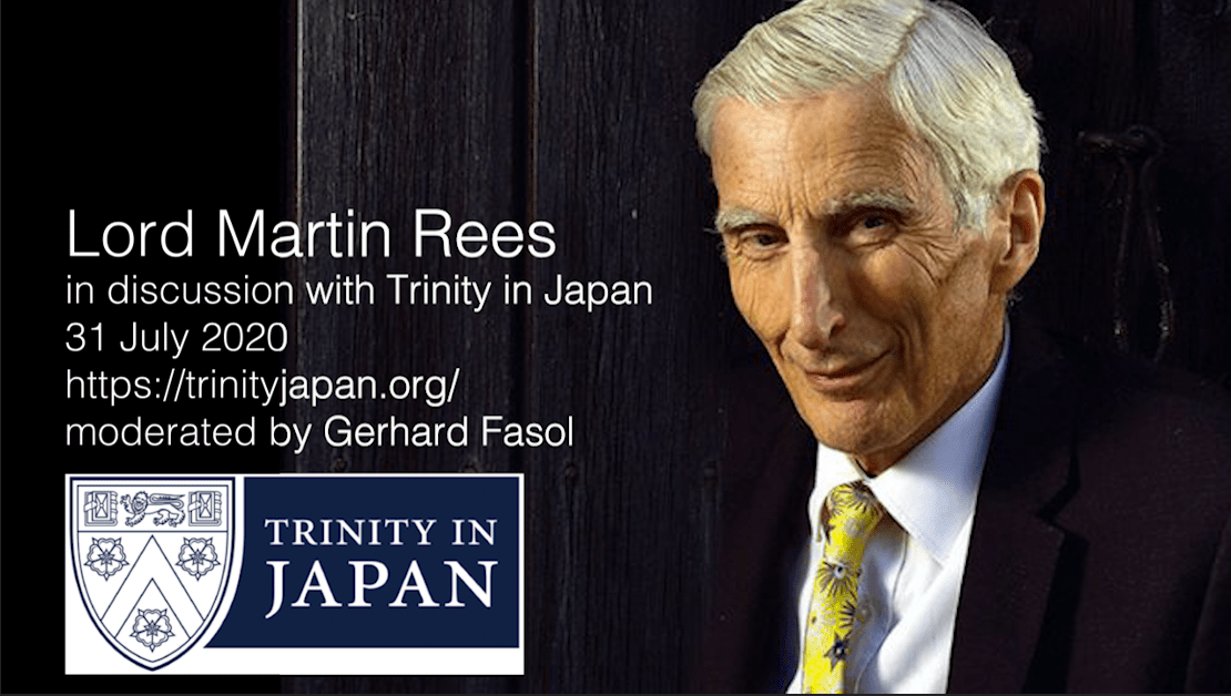 Lord Martin Rees, Astronomer Royal in discussion with Trinity in Japan
