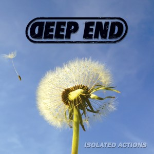 Deep End - Isolated Actions