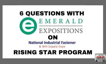"""6 Questions with Emerald Expositions on the Fastener Show """"Rising Star Program"""""""