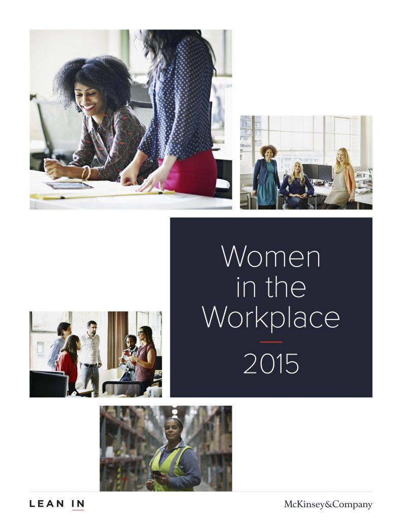 Women in the Workplace 2015 by McKinsey & Company