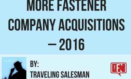 More Fastener Company Acquisitions – 2016