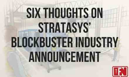 Six Thoughts on Stratasys' Blockbuster Industry Announcement