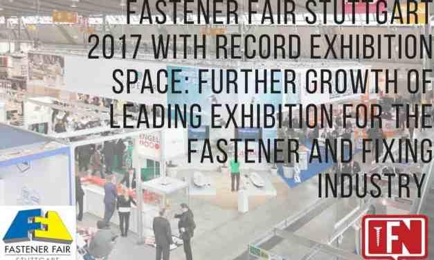 Fastener Fair Stuttgart 2017 with Record Exhibition Space