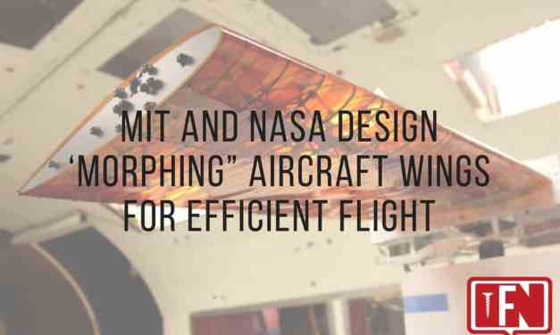 """MIT and NASA Design 'Morphing"""" Aircraft Wings for Efficient Flight"""