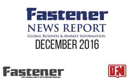 Fastener Technology International's Fastener News Report, Dec. 2016