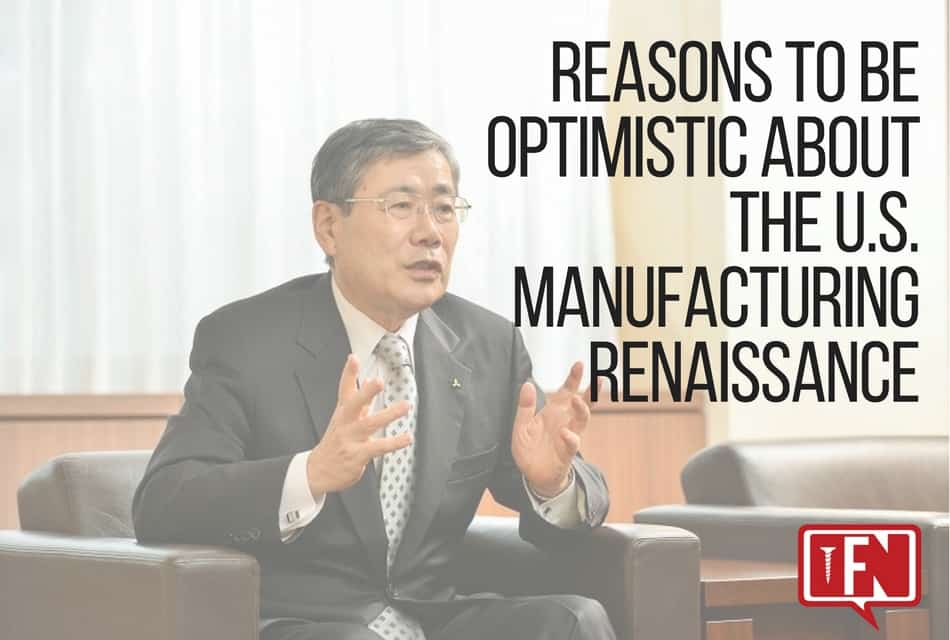 Reasons To Be Optimistic About The U.S. Manufacturing Renaissance