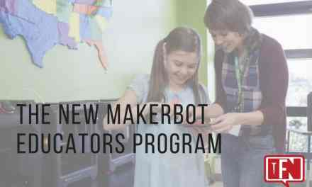 The New MakerBot Educators Program