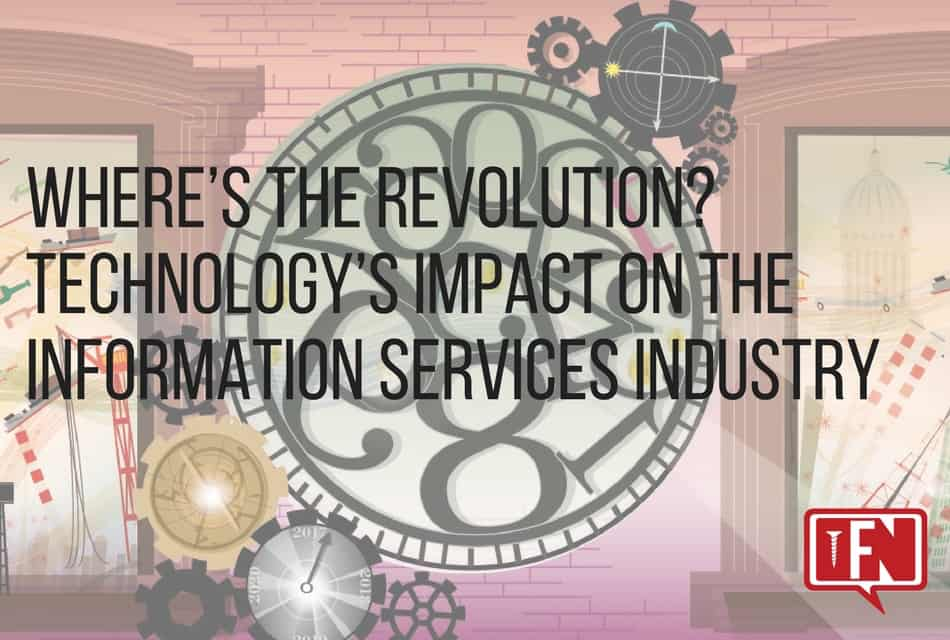 Where's the Revolution? Technology's Impact on the Information Services Industry