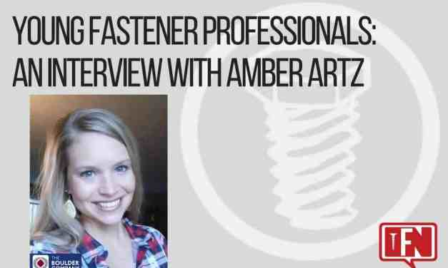 Young Fastener Professionals: An Interview with Amber Artz