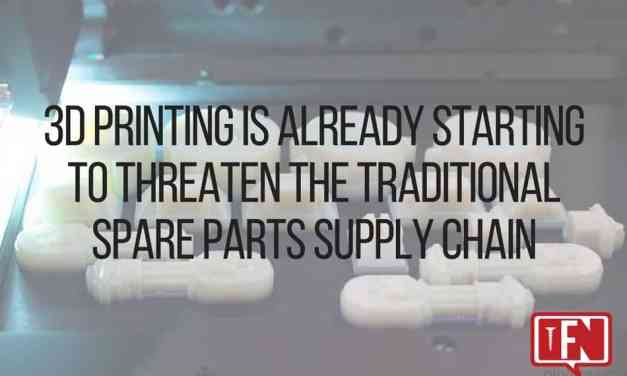 3D Printing Is Already Starting To Threaten The Traditional Spare Parts Supply Chain