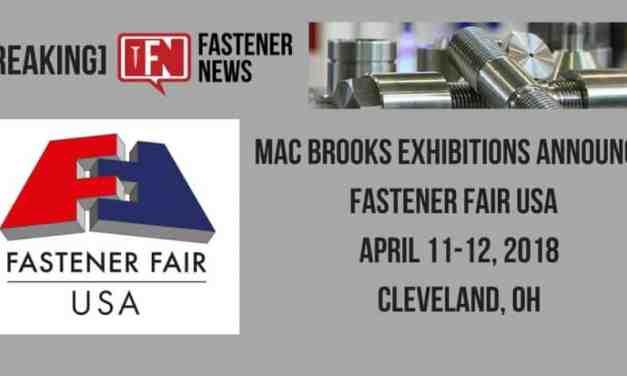 Mac Brooks Exhibitions Announces Fastener Fair USA  April 11-12, 2018 Cleveland, OH