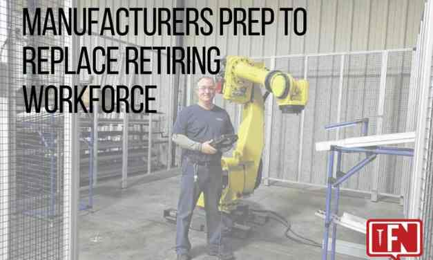 Manufacturers Prep to Replace Retiring Workforce