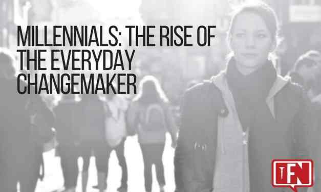 Millennials: The Rise of the Everyday Changemaker
