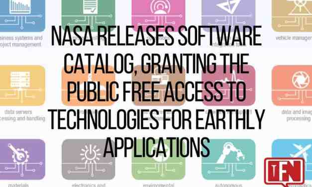 NASA Releases Software Catalog, Granting the Public Free Access to Technologies for Earthly Applications