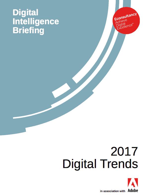 Digital Intelligence Briefing 2017 Digital Trends