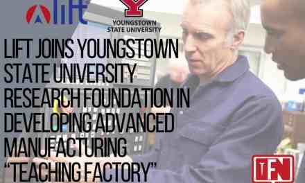 "LIFT Joins Youngstown State University Research Foundation in Developing Advanced Manufacturing ""Teaching Factory"""