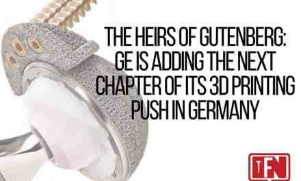 The Heirs Of Gutenberg: GE Is Adding The Next Chapter Of Its 3D Printing Push In Germany