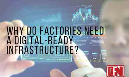 Why Do Factories Need a Digital-Ready Infrastructure?
