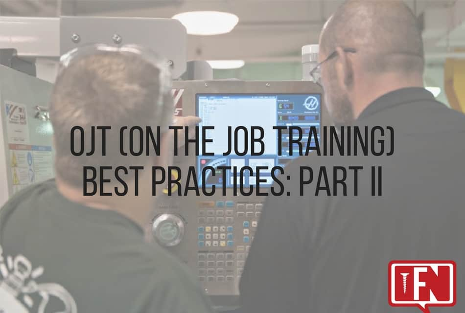 OJT (On the Job Training) Best Practices: Part II