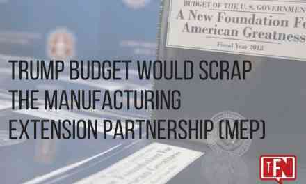 Trump Budget Would Scrap the Manufacturing Extension Partnership (MEP)