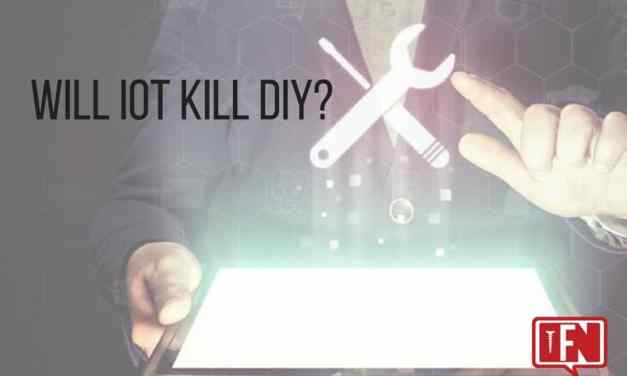 Will IoT Kill DIY?