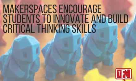 Makerspaces Encourage Students to Innovate and Build Critical Thinking Skills