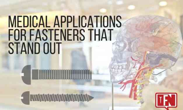 Medical Applications for Fasteners That Stand Out