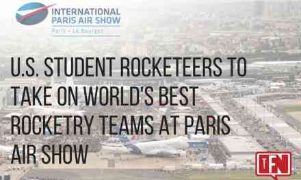 U.S. Student Rocketeers to Take on World's Best Rocketry Teams at Paris Air Show