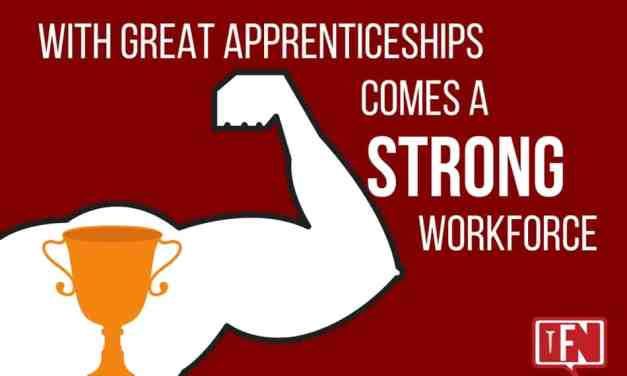 With Great Apprenticeships Comes a Strong Workforce