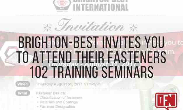 Brighton-Best Invites You to Attend Their Fasteners 102 Training Seminars