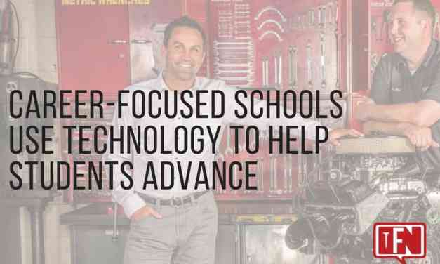 Career-Focused Schools Use Technology to Help Students Advance