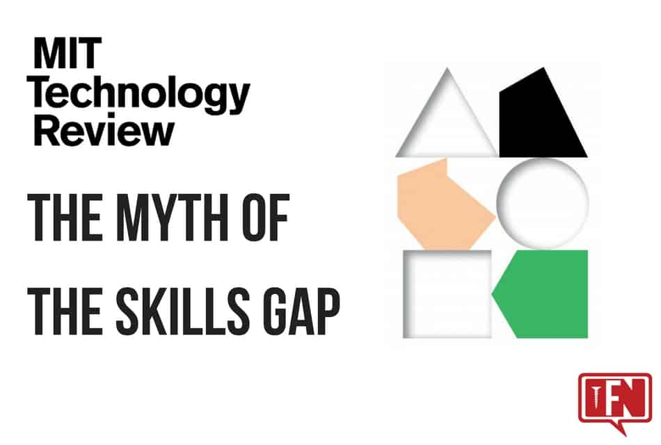 The Myth of the Skills Gap