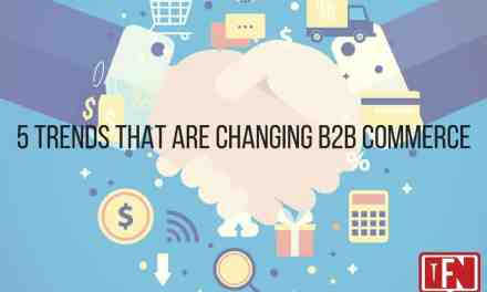 5 Trends That Are Changing B2B Commerce