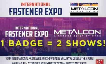 International Fastener Expo & METALCON |  1 BADGE = 2 SHOWS!