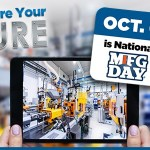 Celebrate MFG Day with a Virtual Day of Learning and Collaboration