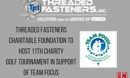Threaded Fasteners Charitable Foundation to host 11th charity golf tournament in support of Team Focus