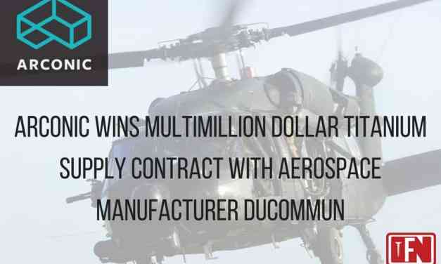 Arconic Wins Multimillion Dollar Titanium Supply Contract with Aerospace Manufacturer Ducommun