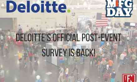 Deloitte's Official Manufacturing Day Post-Event Survey Is Back!