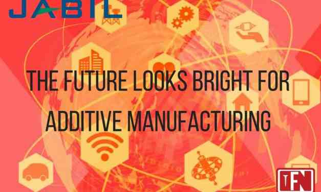The Future Looks Bright for Additive Manufacturing