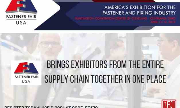 Fastener Fair USA to Bring Exhibitors from the Entire Supply Chain Together in One Place
