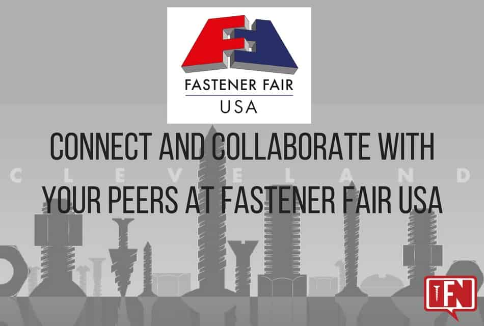 Connect And Collaborate With Your Peers at Fastener Fair USA