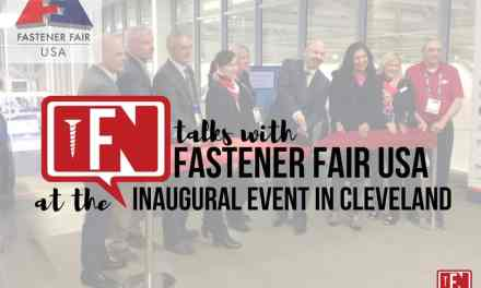 Fastener News Talks With Fastener Fair USA at the Inaugural Event in Cleveland!